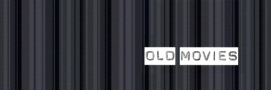My Joy: Watching Old Movies